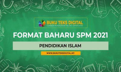 format baharu pendidikan islam Spm 2021 Pendidikan Islam
